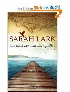 Die Insel der tausend Quellen: Roman: Amazon.de: Sarah Lark: Bücher