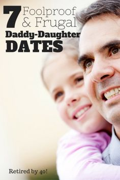 Think dating and frugal don't go together? Think again! 7 Foolproof & Frugal Daddy Daughter Dates #savings #creditunion #father #daughter #date #frugal