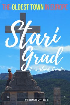Stari Grad on Hvar Island is one of the oldest towns in Europe, occupied as early as 384BC. This is my experience exploring the town.
