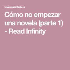 Cómo no empezar una novela (parte 1) - Read Infinity