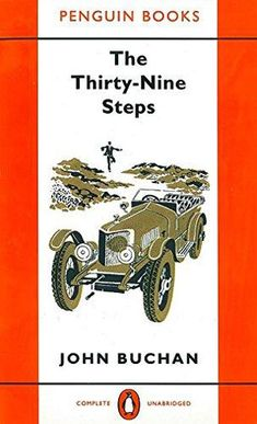 'The Thirty-Nine Steps' by John Buchan, Penguin Books, 1956 - cover illustration by Stephen Russ. Read long ago, revisited, still remembered. Vintage Book Covers, Vintage Books, Antique Books, Good Books, Books To Read, My Books, Book Cover Art, Book Cover Design, Penguin Publishing