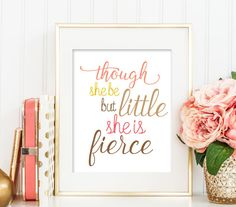 50% OFF though she be but little she is fierce Printable, Nursery Printable, Nursery Wall Art, Girl Pink Wall Art, Nursery Quote Art 184 by CAprintables on Etsy
