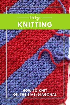 Diagonal or bias knitting is one of the very simplest knitting techniques to learn, easy to remember and is adaptable to many stitch motifs, including lace.