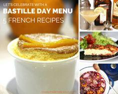 Bastille day menu: 5 French recipes