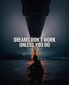Dreams dont work..