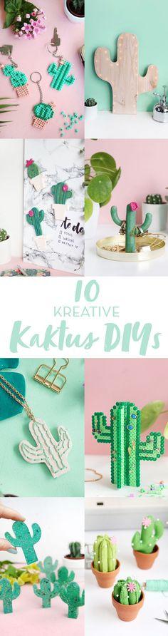 Die 10 besten kreativen DIY-Ideen mit Kakteen | 10 Kaktus DIYs mit Step by Step Anleitungen zum selbermachen und nachbasteln