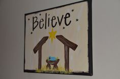 Believe Nativity Christmas Canvas by katieringer on Etsy, $30.00