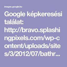 Google képkeresési találat: http://bravo.splashingpixels.com/wp-content/uploads/sites/3/2012/07/bathroom-style.jpg