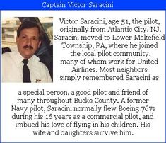 Captain Victor Saracini- 51, was the pilot United Airlines #flight175. Victor's wife said that he was a lifelong learner. Serving in the Navy, he trained as a pilot. Check out the #project2996 tribute at http://kjw-today.blogspot.de/2011/08/capt-victor-saracini-91101.html #9/11