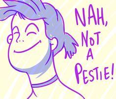 I got Nah, not a pestie!! Is Your Bestie Actually A Pestie?
