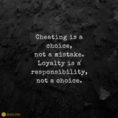 150 Fake Friends Quotes & Fake People Sayings with Images Cheating is a choice, not a mistake. Loyalty is a responsibility, not a choice. Loyalty Quotes, Wisdom Quotes, True Quotes, Words Quotes, Motivational Quotes, Inspirational Quotes, Sayings, Payback Quotes, Qoutes