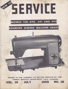 Kenmore 120.490 Sewing Machine Service Manual.  Models: 120.490, 120.491, 120.492.  Examples of what's included in this manual:  * Machine timing. * Belt idler. * Electrical system. * The motor. * Fly wheel and clutch. * Chain. * Tensions. * Bobbin winder. * Troubleshooting. * Much more.  25 page manual.