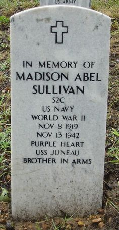 One of five Sullivan brothers killed with the sinking of the USS Juneau by Japanese torpedoes off the Solomon Islands of the South Pacific. Uss Juneau, Military Girlfriend, Navy Military, Military Spouse, Military Personnel, Sullivan Brothers, Guadalcanal Campaign, Fletcher Class Destroyer, American Cemetery