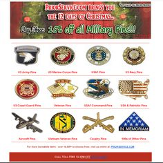 3rd Day of Christmas - 15% off over 2000+ Pins! Today Only!  All : http://www.priorservice.com/militarypins.html Army : http://www.priorservice.com/armypins.html Navy : http://www.priorservice.com/navypins.html USAF : http://www.priorservice.com/airforcepins.html USMC : http://www.priorservice.com/marcorpin.html USCG : http://www.priorservice.com/coastguardpins.html VETS : http://www.priorservice.com/veteranpins.html POW-MIA : http://www.priorservice.com/powmiapins.html Not valid on prior…