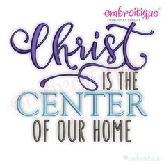 Christ is the Center of Our Home - Embroitique