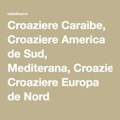 Croaziere Caraibe, Croaziere America de Sud, Mediterana, Croaziere Europa de Nord Princess Cruises, Honey, Moon, America, Europe, The Moon, Usa