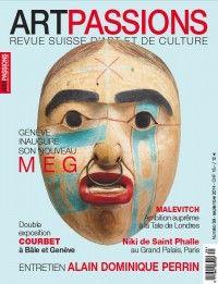 Artpassions #39 : Genève inaugure son nouveau MEG