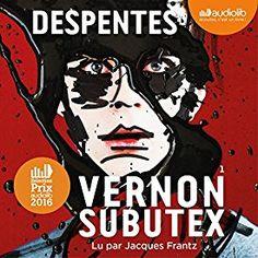 """Encore un livre à écouter absolument sur mon #appliAudible : """"Vernon Subutex 1"""" par Virginie Despentes, lu par Jacques Frantz."""