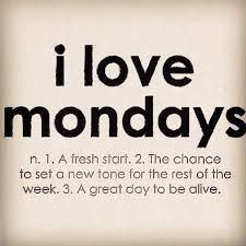 Image result for mondays are for fresh starts