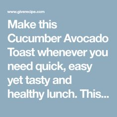 Make this Cucumber Avocado Toast whenever you need quick, easy yet tasty and healthy lunch. This has become my favorite summer sandwich! Vegan too. Mashed Avocado, Avocado Toast, Cucumber Sandwiches, Whole Wheat Bread, Vegetarian, Tasty, Lunch, Vegan, Healthy