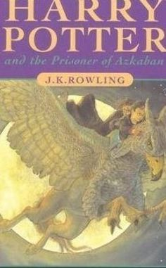2019 Book Challenge - Book # 54: Harry Potter and the Prisoner of Azkaban by J. K. Rowling