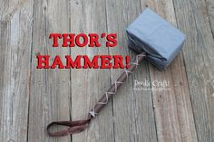Thor's Mighty Odeon Hammer!  Easy and fun tutorial for little Avenger fans in your life!