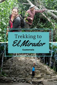 All you need to. know about trekking to El Mirador in Guatemala. An incredible 5 day adventure through the jungle. Definitely an adventure in Guatemala. Put it on your list of things to do in Guatemala. #centralamerica #guatemala #hiking