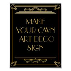 Shop Art Deco Wedding or Party Sign make your own created by TheArtyApples.
