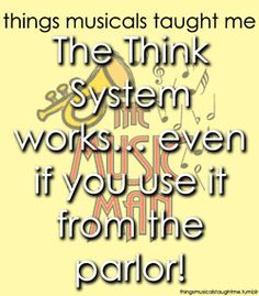 The Music Man - things musicals taught me