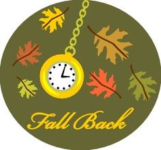 Clock Changes Fall Back (Fall = Autumn) : Countries in North America (USA, Canada, Mexico) will operate Daylight-Saving Time ended wef November 2012 ( first Sunday of November). Daylight Saving Time Ends, Daylight Savings Time, Fall Back Time, Spring Forward Fall Back, Clocks Back, 4th November, New Month, Four Seasons, Rainbow Colors