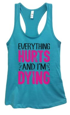 Womens If Found On Ground Please Drag Across Finish Line Grapahic Design Fitted Tank Top Everything Hurts And Im Dying, Workout Gear For Women, T Line, Funny Tank Tops, Top Funny, New Tank, Workout Tank Tops, Running Women, Athletic Tank Tops