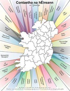 Irish Counties in Gaelic Scottish Gaelic, Gaelic Irish, Ireland Map, Ireland Facts, Gaelic Words, Irish Language, Irish People, Irish Roots, Culture