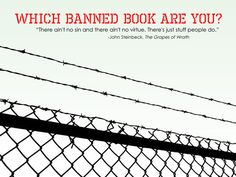 Banned Books Week is September 21st through the 27th. Celebrate the freedom to read. Stand up against censorship. Take our quiz to find out which banned book you are, and exhibit the right to read!