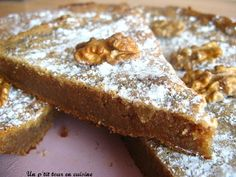Gâteau aux noix et à la farine de châtaignes Pastry Recipes, Dessert Recipes, Look And Cook, Desserts With Biscuits, Thermomix Desserts, Foods With Gluten, Sweet Recipes, Sweet Tooth, Good Food