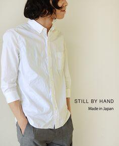【楽天市場】STILL BY HAND スティルバイハンド 6分袖 ブロードシャツ・sh0632(全3色)【2013春夏】:Crouka LR(クローカ エルアール)