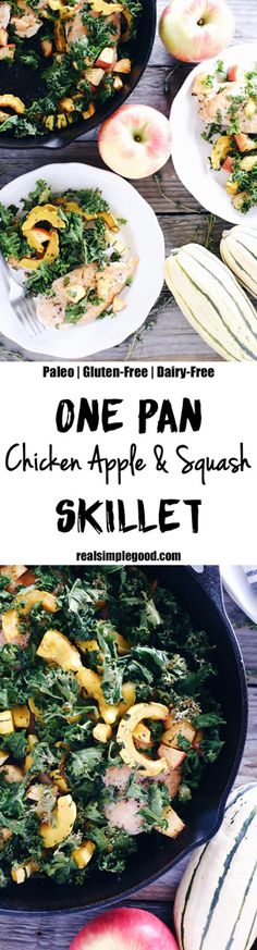 Fall flavors are the best! We love our one pan chicken apple and squash skillet because it is full of fall flavors with delicata squash, kale, and apples. Plus, it's all made in one pan! Paleo, Gluten-Free + Dairy-Free. | realsimplegood.com