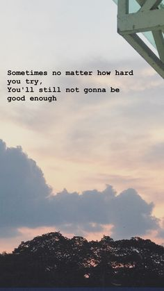 quotes galau iPhone Wallpaper Quotes from Uploaded - quotes Sky Quotes, Tumblr Quotes, Mood Quotes, Quotes White, Not Good Enough Quotes, Iphone Wallpaper Quotes Love, Quotes Galau, Snapchat Quotes, Postive Quotes