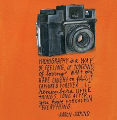 Last year, San Francisco-based artist and illustrator Lisa Congdon designed a new journal for Compendium, Inc The journal is photography themed, and includes paintings of vintage cameras and hand lettered quotes by famous photographers. Photography Journal, Quotes About Photography, Love Photography, Photography Humor, Passion Photography, Abstract Photography, Lifestyle Photography, Photography Movies, Photography Collage