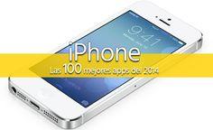 Las 100 Mejores Apps para iPhone 5, 5s, 6 y 6 Plus de 2014