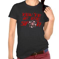 You're In My Spot Geek Humor Ladies T-Shirt