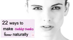 Chubby cheeks are not every body's friend right? So, in order to slim down cheeks and make them thinner read on and find out natural ways to reduce cheek fat faster. Reduce Face Fat, Lose Weight In Your Face, Lose Fat, Face Exercises Cheeks, Facial Exercises, Cheek Fat, Double Chin Exercises, Cheek Makeup, Healthy Skin Tips