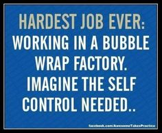 ROFL ... I would get fired ... I just know it .. pop pop pop!! haha :o)