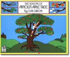 The Seasons of Arnold's Apple Tree by Gail Gibbons. Spring books for children.