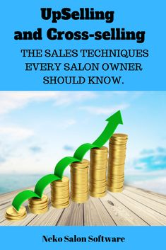 Upselling and cross-selling are sales techniques that every salon owner should use to increase their money making potential. Learn how you can increase your sales by reading our informative business blog. #upselling, #cross-selling, #sales techniques, #sales #spa #salon #barbershop
