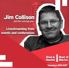 Jim Collison talks about #livestreaming from Events and Conferences on #BestofBeLive with Ross Brand and Rachel Moore. Join us every TUES, 8pm ET on the #BeLiveTv Facebook page. #livevideo #podcasting #PM18