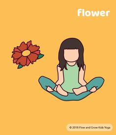 Flower Pose - fun spring yoga pose for kids. Sit criss cross and grab your ankles. Lift your feet off the ground and balance on your bottom.