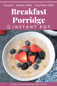 Paleo Breakfast Porridge Recipe from the new book, Paleo Cooking With Your Instant Pot. This grain-free and gluten-free breakfast recipe comes together in less than 10 minutes and is a great, healthy replacement for your morning oatmeal.