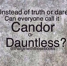 Candor or Dauntless? Divergent