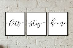 lets stay home sign digital prints wall art bedroom set of 3 bedroom prints/above couch wall decor living room quotes family room printable Bedroom Wall Decor Above Bed, Bedroom Prints, Home Decor Wall Art, Bedroom Ideas, Bedroom Decor, Bedroom Inspo, Living Room Quotes, Family Room Walls, Lets Stay Home
