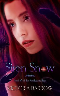 Book cover for Siren Snow (Book 1 of the Redhaven Saga) by Victoria Barrow